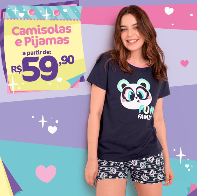 Camisolas e Pijamas a partir de R$ 59,90